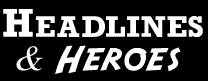Headlines and Heroes  Logo