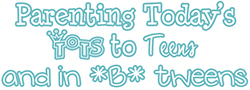Parenting Today's Tots to Teens and In B Tweens  Logo